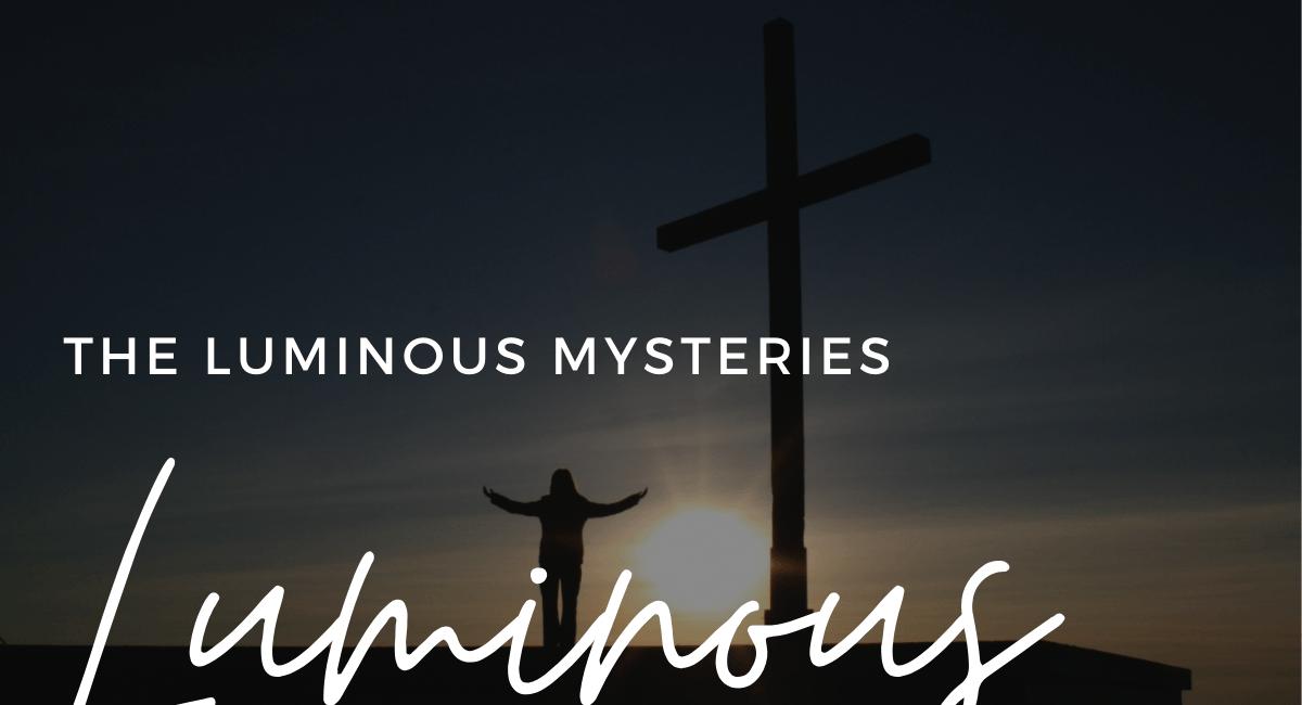 Luminous Mysteries   How To Pray The Rosary